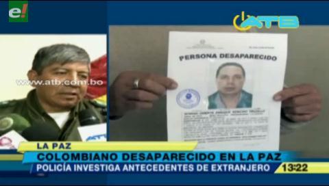 Investigan antecedentes del colombiano desaparecido en el país