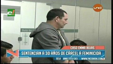 Condenan a 30 años a feminicida de Emma Rojas