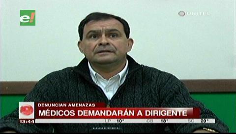 Colegio Médico de Santa Cruz demandará a un dirigente del MAS