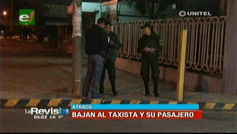 Delincuentes encañonan y roban a taxista y su pasajero en la avenida Paraguá