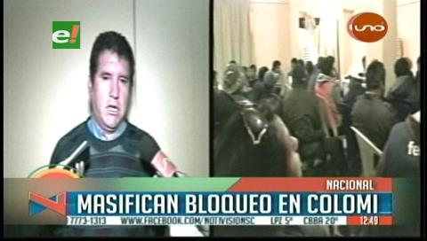 Puntos de bloqueos se masifican y policías van rumbo a Colomi