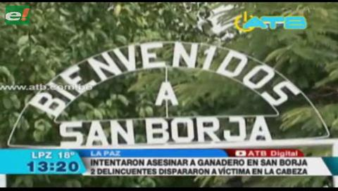 Delincuentes intentaron asesinar a un ganadero en San Borja