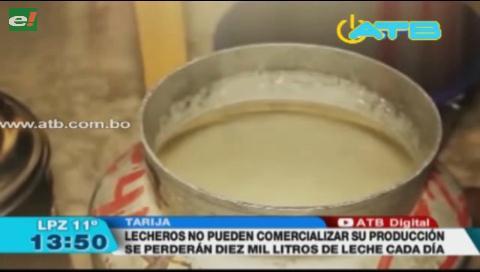 Lecheros de Tarija se declaran en emergencia por falta de mercados
