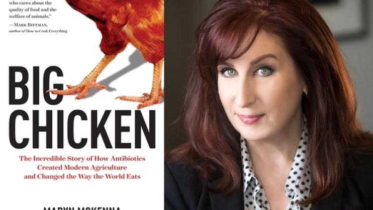 Maryn McKenna escribió un trabajo escalofriante sobre la cría de pollos para consumo humano.