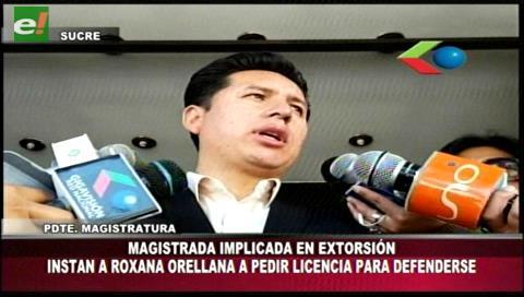 Piden que magistrada Orellana pida licencia para defenderse de denuncia de extorsión