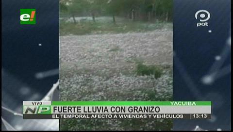 Policía de Tarija reporta fuerte granizada en el municipio de Yacuiba