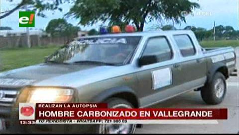 Trasladan a Santa Cruz cuerpo carbonizado de un hombre hallado en Vallegrande