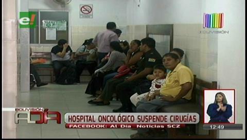 Santa Cruz: Hospital Oncológico suspende cirugías por falta de insumos