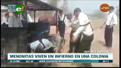 Menonitas viven un infierno en la Colonia Nueva Esperanza