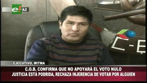 COB no apoyará la campaña por el voto nulo para las elecciones judiciales