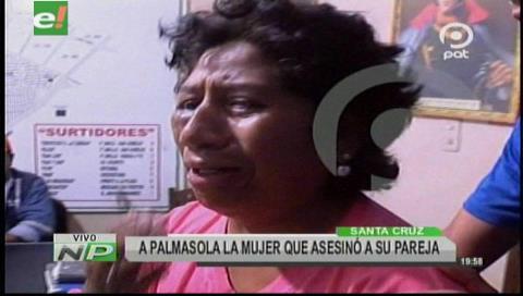 Envían a Palmasola a mujer que victimó a su cónyuge