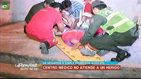 Centro de salud se negó a atender a un herido que se encontraba en la calle