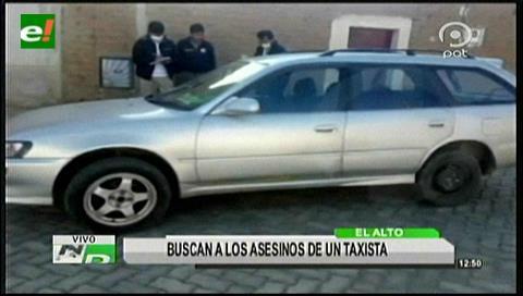 El Alto: Buscan a los asesinos de un taxista