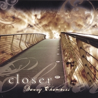 Danny Chambers - Closer