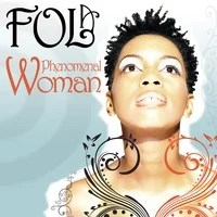FOLA: Phenomenal Woman