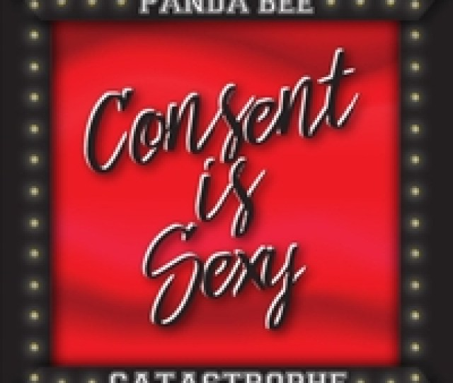Panda Bee Catastrophe Consent Is Sexy