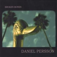 Daniel Persson - Broken Bones