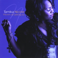 TAMIKA NICOLE: The Art of Letting Go