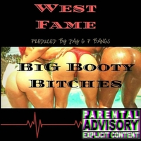 Cancelled West Fame Cancelled Big Booty Bitches