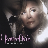 YANNA AVIS: Speak Love To Me