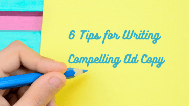 Person writing the words '6 tips for writing compelling ad copy'
