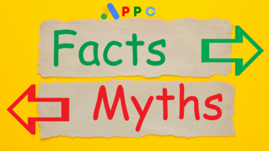 Common myths about ppc marketing and the facts.