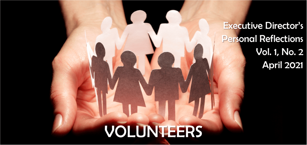 Personal Reflections on Volunteers