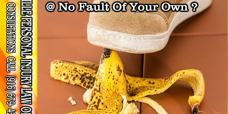 Slip And Fall Lawyers For Non Fault Accidents Roseville 95678 Ca