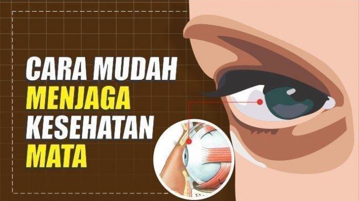 Ten Cara Menjaga Kesehatan Mata