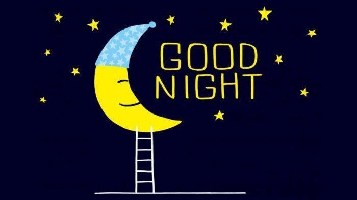 Ucapan selamat malam yang romantis. Ucapan Selamat Malam Buat Orang Tersayang Menggunakan Bahasa Inggris Tribun Jogja