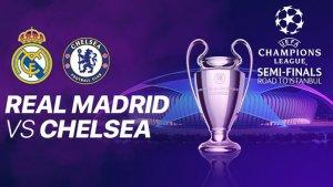 PREDIKSI HASIL Chelsea vs Real Madrid Leg 2 Liga Champions ...