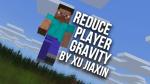重力を減らしてふわふわジャンプ「Reduce Player Gravity」[アドオン紹介]のアイキャッチ画像