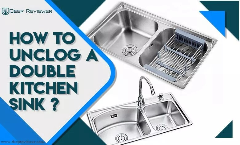 how to unclog a double kitchen sink