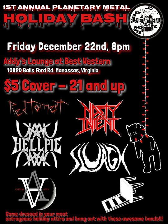 1st Annual Planetary Metal Holiday Bash At Addy S Lounge At