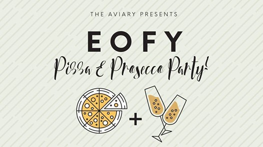 EOFY Pizza & Prosecco Party at The Aviary Perth, Perth