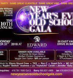 10th annual new years eve old school gala monday december 31st 2018 at edward village hotel markham markham [ 1200 x 674 Pixel ]