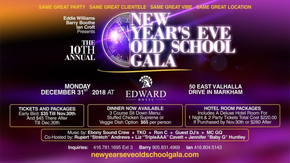 medium resolution of 10th annual new years eve old school gala monday december 31st 2018 at edward village hotel markham markham