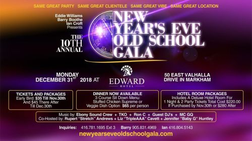 small resolution of 10th annual new years eve old school gala monday december 31st 2018 at edward village hotel markham markham