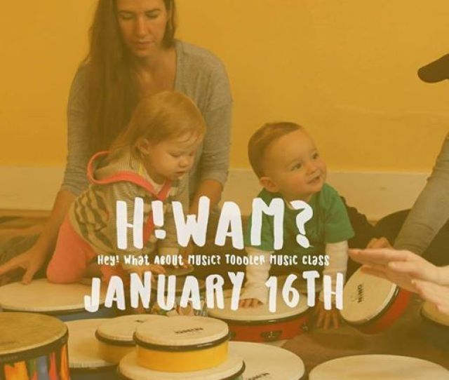 Hwam Free Toddler Music Class Demo January Th