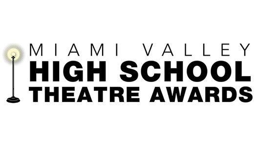 Miami Valley High School Theatre Awards Showcase at