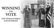 Museum of the Bible to Host Live Virtual Discussion on 'The Woman's Bible' and the 19th Amendment on Aug. 13