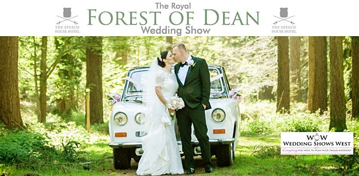 The Royal Forest Of Dean Wedding Show 15th March 2020 At The