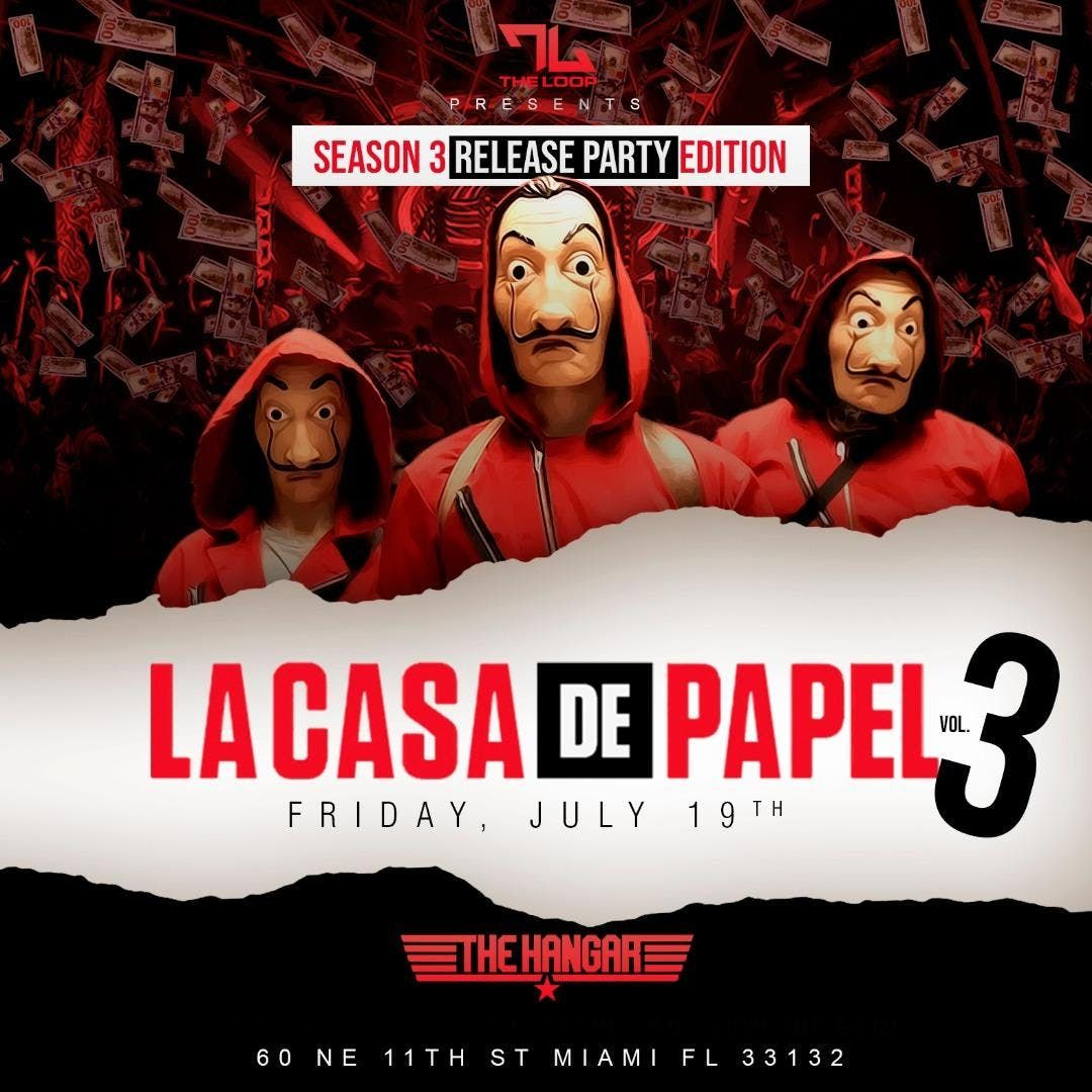Casa De Papel Vol 3 Release Party At The Hangar Miami