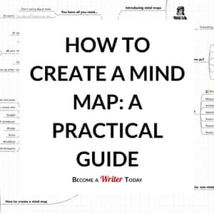 How to Create a Mind Map: A Practical Guide