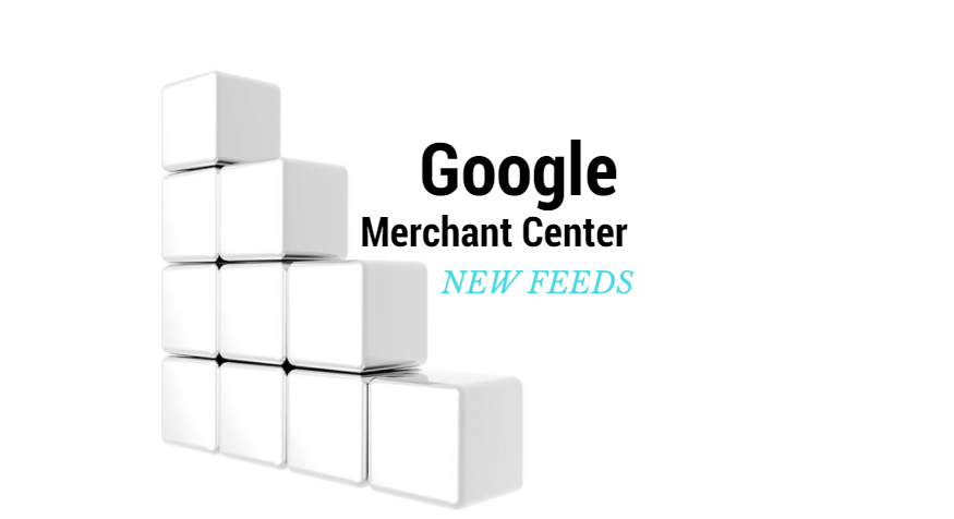 Google Introduces a New Merchant Center Feed Experience