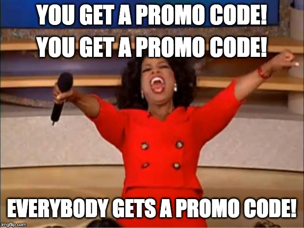Everybody Gets A Promo Code