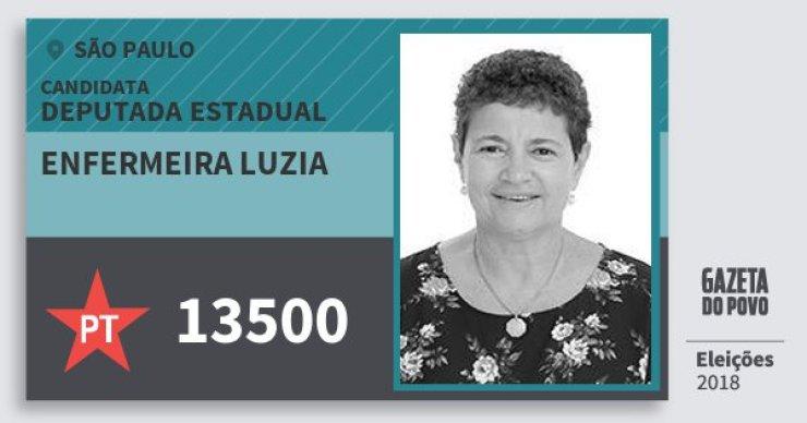 Enfermeira Luzia 13500 (PT) Deputada Estadual | São Paulo | Eleições 2018