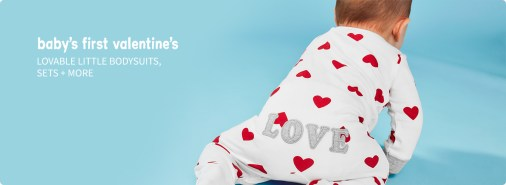 baby's first valentine | LOVEABLE LITTLE BODYSUITS, SETS + MORE