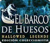Hallowed Legends: El Barco de Huesos Edición Coleccionista