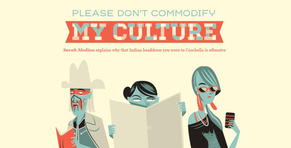 Please Don't Commodify My Culture – The Bold Italic